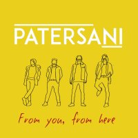 Patersani From You, From Here