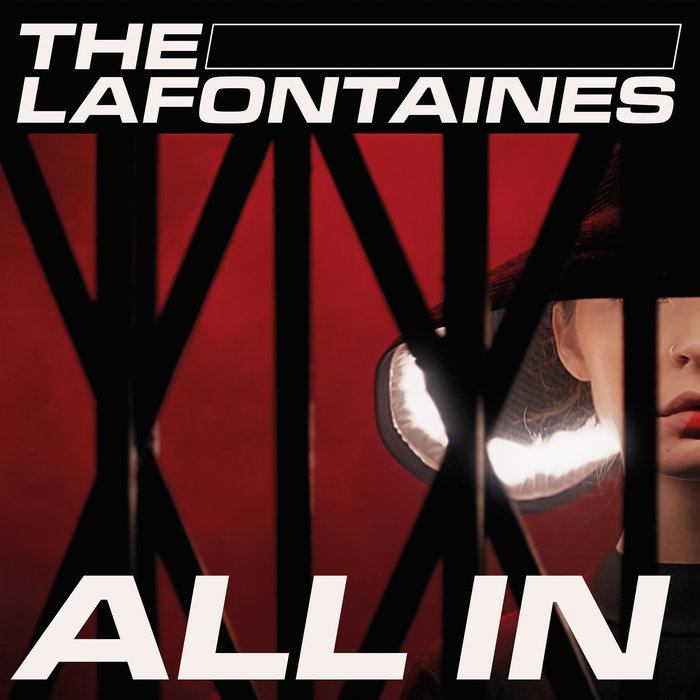 The LaFontaines All In
