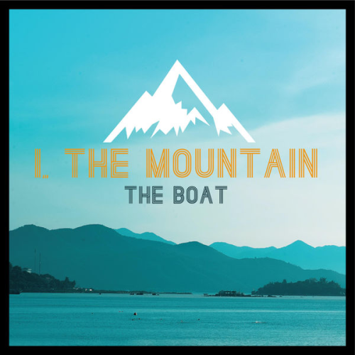 I, The Mountain The Boat